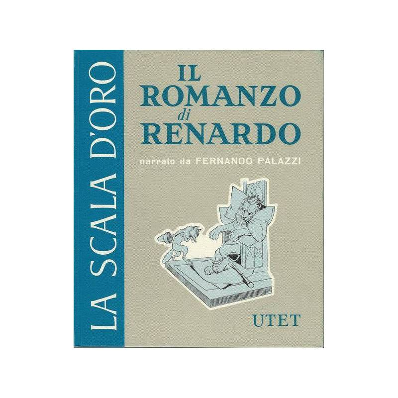 IL ROMANZO DI RENARDO - La scala d'oro.