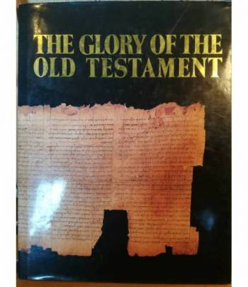 The Glory of the Old Testament